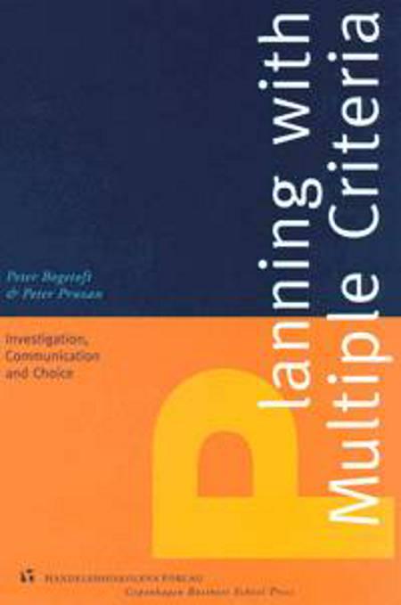 Planning with multiple criteria af Peter Bogetoft og Peter Pruzan