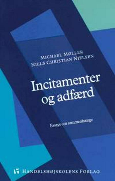 Incitamenter og adfærd af Michael Møller og Niels Chr. Nielsen