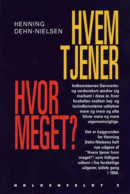Hvem tjener hvor meget? af Henning Dehn-Nielsen