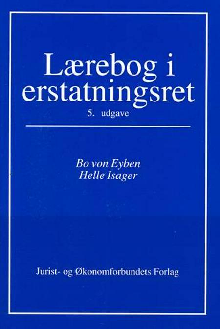 Lærebog i erstatningsret af Bo von Eyben, Jørgen Nørgaard, Hans Henrik Vagner og Helle Isager