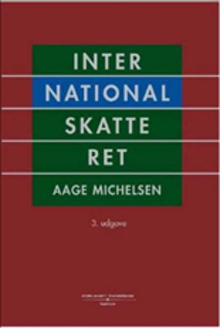 International skatteret af Aage Michelsen, Anders Nørgaard Laursen og Anja Svendgaard Dalgas