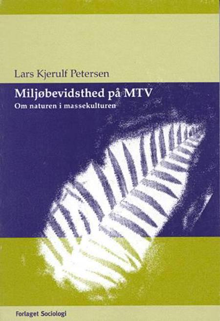 Miljøbevidsthed på MTV af Lars Kjerulf Petersen