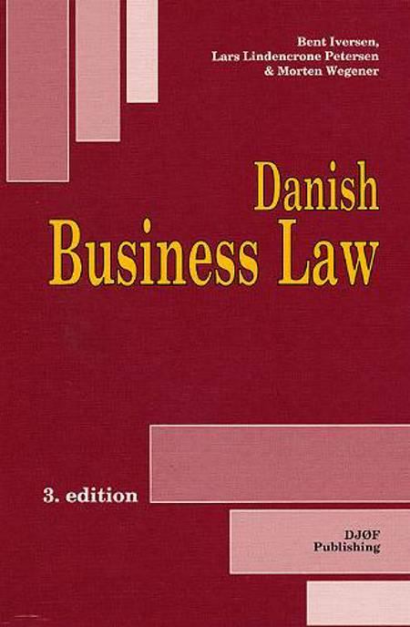 Danish business law af Peter Arnt Nielsen, Bent Iversen, Lars Lindencrone Petersen og Morten Wegener