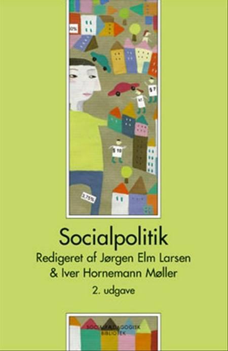 Socialpolitik af Søren Juul, Anette Borchorst, Birte Siim og Finn Diderichsen m.fl.