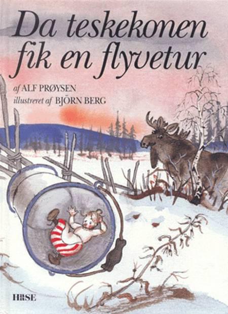 Da teskekonen fik en flyvetur af Alf Prøysen