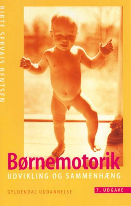 Børnemotorik af Birte Servais Bentsen