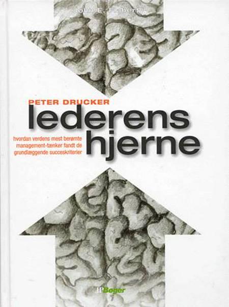 Peter Drucker - manden der formede lederens tankegang af John E. Flaherty