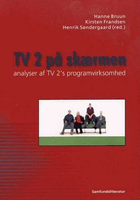 TV 2 på skærmen
