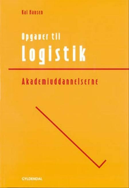 Opgave og case-samling til logistik - partnerskab i logistikkæden af Preben Juste