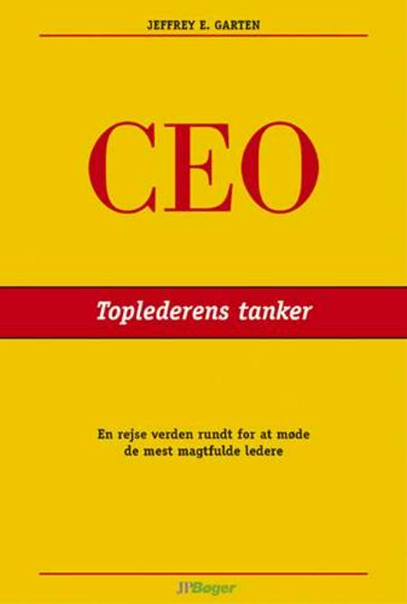 CEO - toplederens tanker af Jeffrey E. Garten