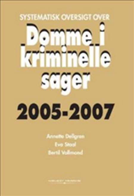 Systematisk oversigt over domme i kriminelle sager af Annette Dellgren, Bertil Vollmond og Eva Staal