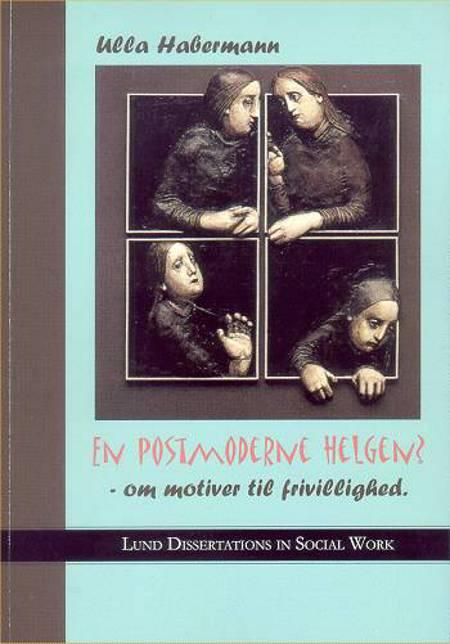 En postmoderne helgen? af Ulla Habermann