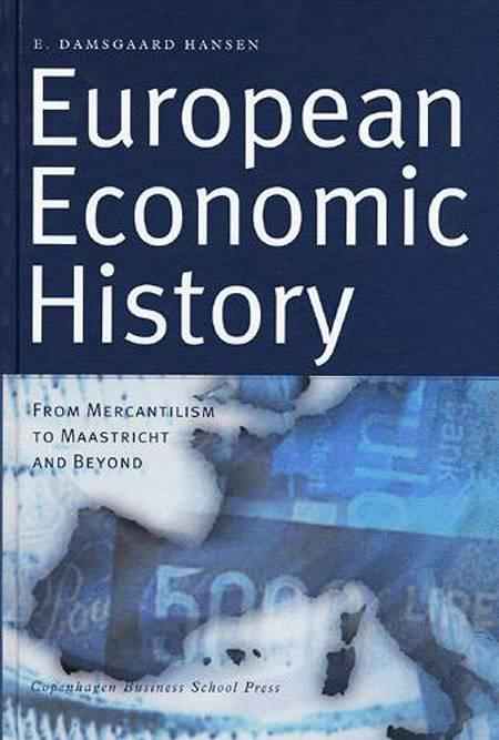 European economic history af Ejvind Damsgård Hansen