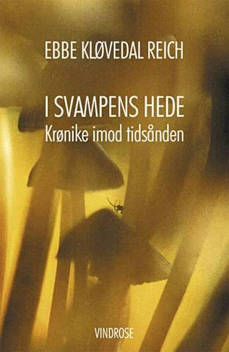 I svampens hede af Ebbe Kløvedal Reich