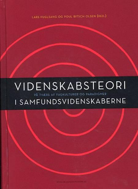 Videnskabsteori i samfundsvidenskaberne af Poul Bitsch Olsen, Lars Fuglsang, Klaus Rasborg og Poul Bitsch-Olsen