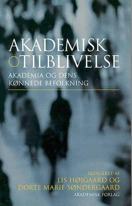 Akademisk tilblivelse af Lis Højgaard, Inge Henningsen og Dorte marie Søndergaard m.fl.