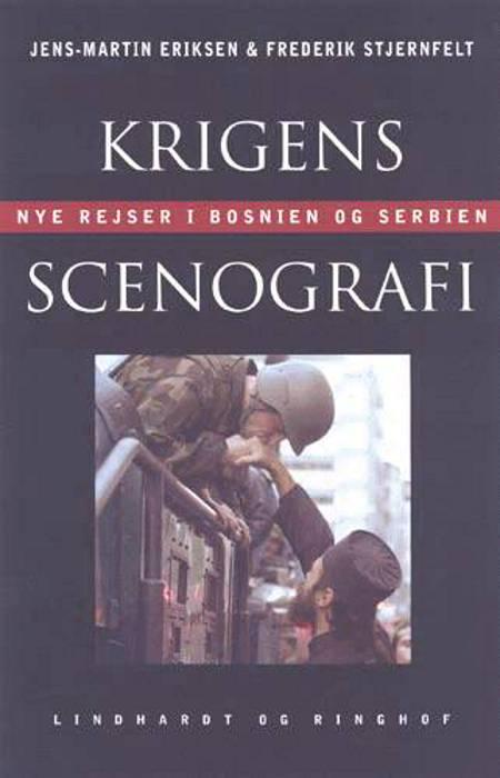 Krigens scenografi af Frederik Stjernfelt og Jens-Martin Eriksen
