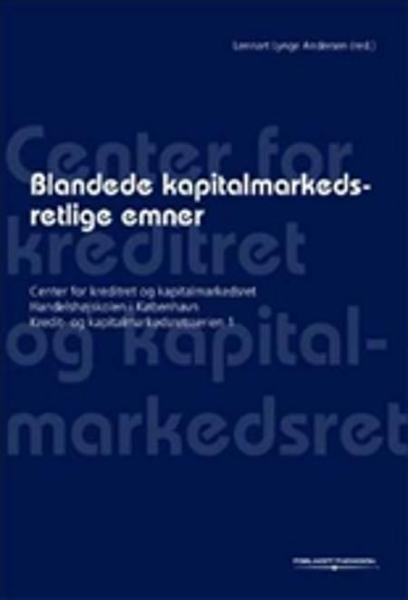 Blandede kapitalmarkedsretlige emner af Lennart Lynge Andersen