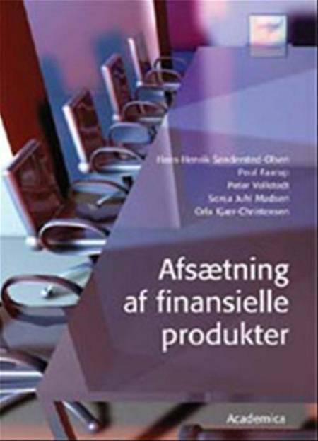 Afsætning af finansielle produkter af Hans-Henrik Søndersted-Olsen, Poul K. Faarup og Peter Vollstedt m.fl.