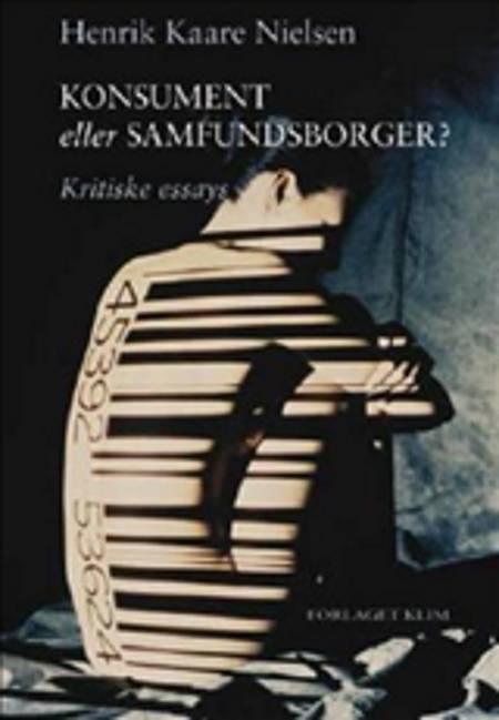 Konsument eller samfundsborger? af Henrik Kaare Nielsen