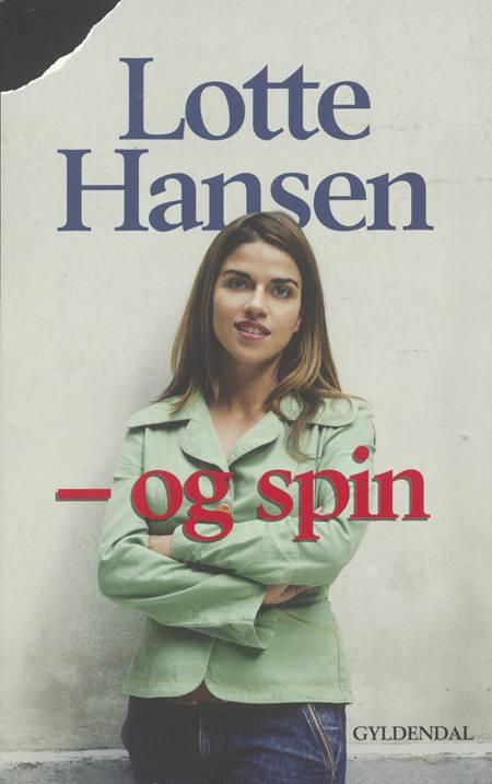 - Og spin af Lotte Hansen