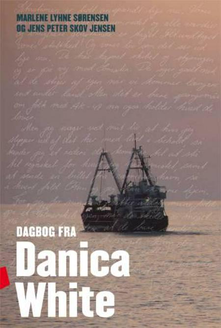 Dagbog fra Danica White af Marlene Lyhne Sørensen og Jens Peter Skov Jensen