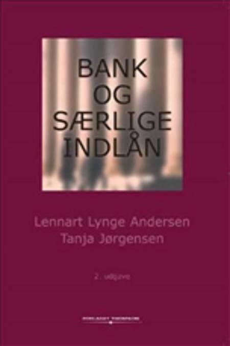 Bank og særlige indlån af Lennart Lynge Andersen og Tanja Jørgensen