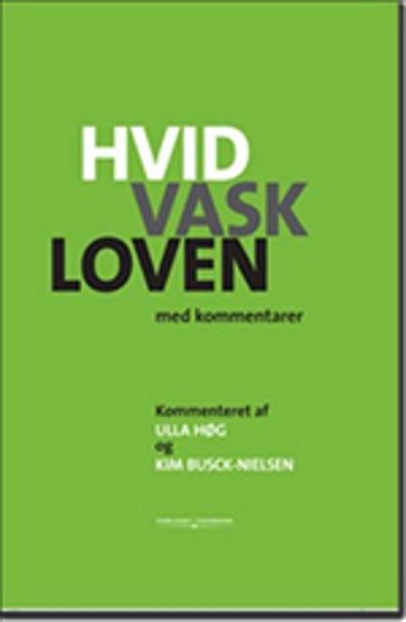 Hvidvaskloven med kommentarer af Kim Busck-Nielsen og Ulla Høg