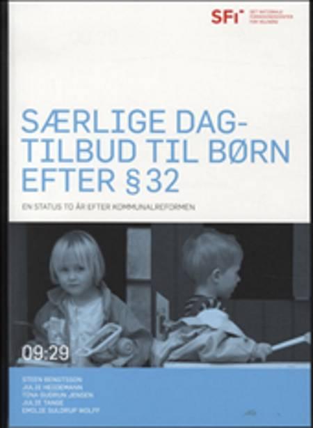Særlige dagtilbud til børn efter § 32 af Steen Bengtsson