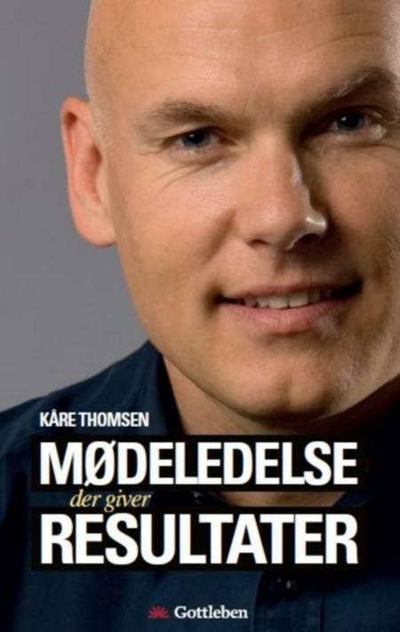 Mødeledelse der giver resultater af Kåre Thomsen og Kaare Thomsen