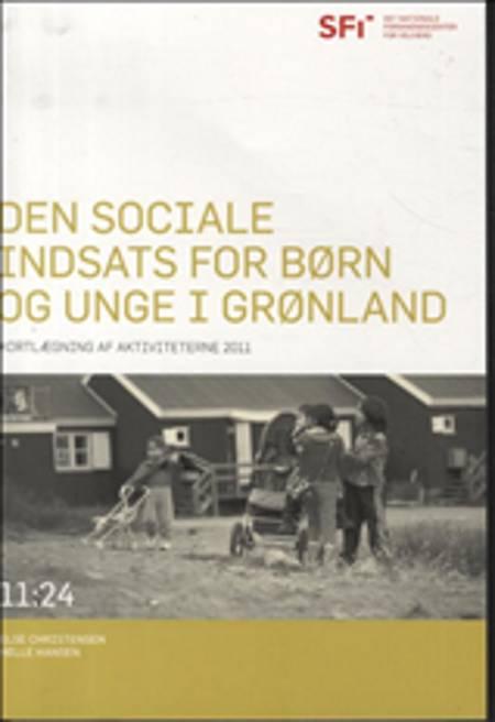 Den sociale indsats for børn og unge i Grønland af Else Christensen og Helle Hansen