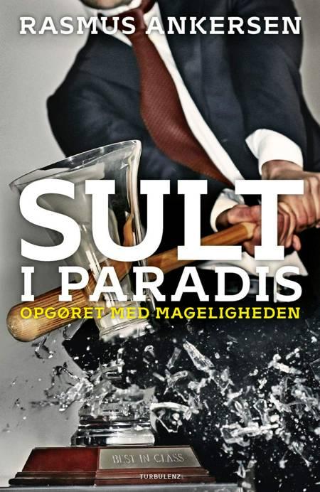 Sult i paradis af Rasmus Ankersen
