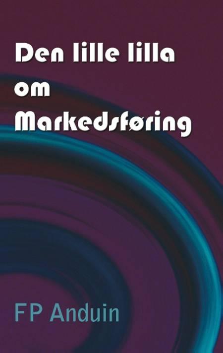 Den lille lilla om markedsføring af Pernille Anduin