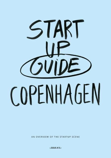 Startup guide Copenhagen af Sissel Hansen