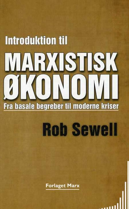 Introduktion til marxistisk økonomi af Rob Sewell