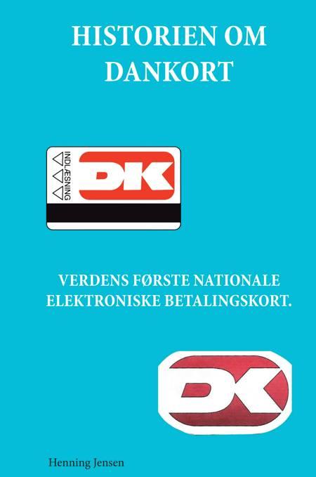 Historien om Dankort af Henning Jensen