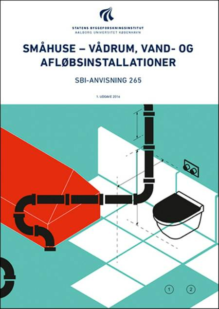 Småhuse - vådrum, vand- og afløbsinstallationer af Erik Brandt, Leon Buhl og Martin Morelli m.fl.