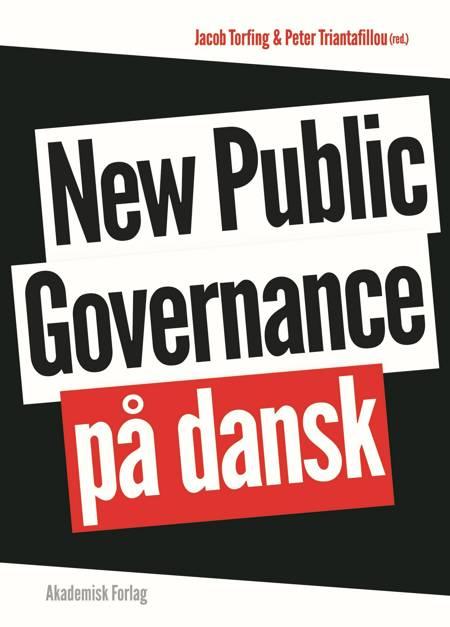 New Public Governance på dansk af Jacob Torfing og Peter Triantafillou