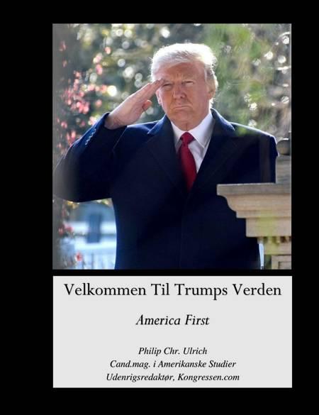 Velkommen Til Trumps Verden af Philip Christian Ulrich