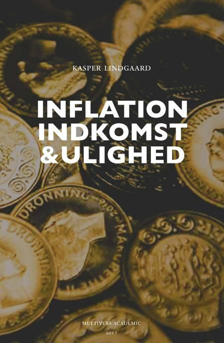 Inflation, indkomst og ulighed af Kasper Lindgaard