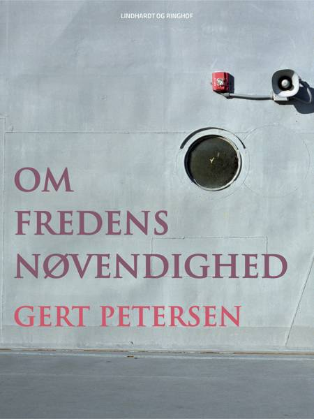 Om fredens nødvendighed af Gert Petersen