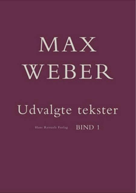 Max Weber - Udvalgte tekster - Bind 1-2