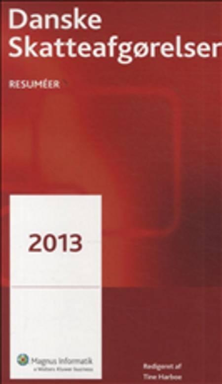 Danske Skattelove 2013 - Bind 1-3 + Skatteafgørelser