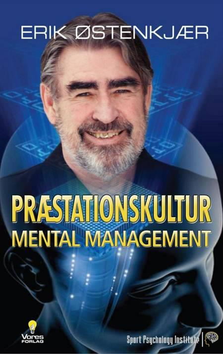 Præstationskultur - mental management af Erik Østenkjær