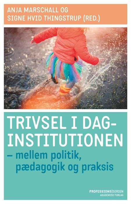 Trivsel i daginstitutionen af Anja Marschall og Signe Hvid Thingstrup