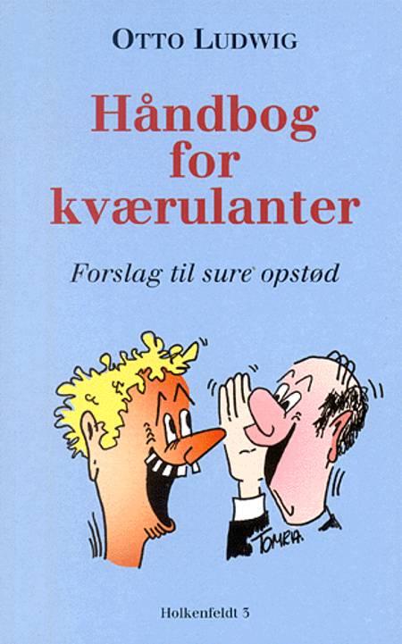 Håndbog for kværulanter af Otto Ludwig