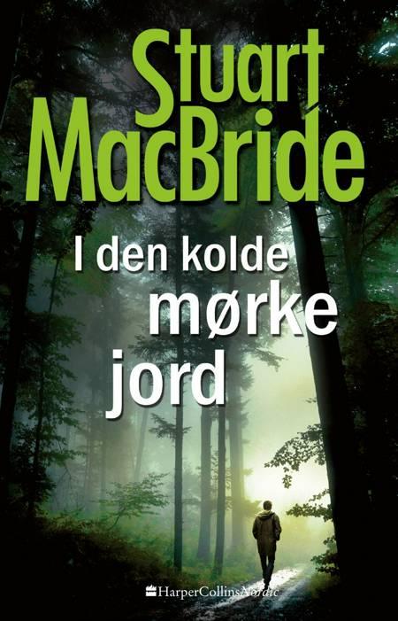 I den kolde mørke jord af Stuart MacBride