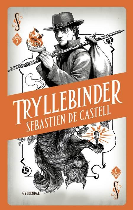 Spellslinger 3 - Tryllebinder af Sebastien de Castell