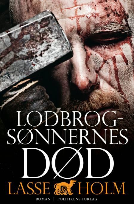 Lodbrogsønnernes død af Lasse Holm