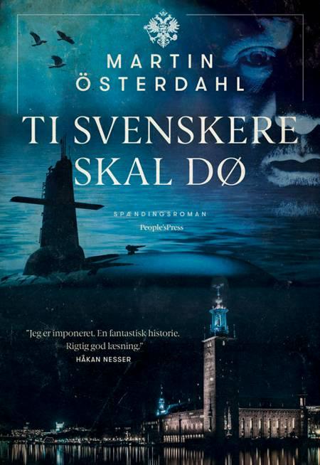 Ti svenskere skal dø af Martin Österdahl